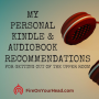 Artwork for My Kindle & Audiobook Recommendations for Getting out of the Upper Room