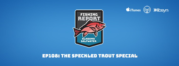 The Speckled Trout Special with Capt. Kyle Johnson
