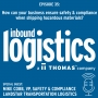 Artwork for IL Podcast 035: What steps should companies take to ensure safety and compliance when transporting hazmat? Guest: Mike Cobb, Landstar Transportation Logistics