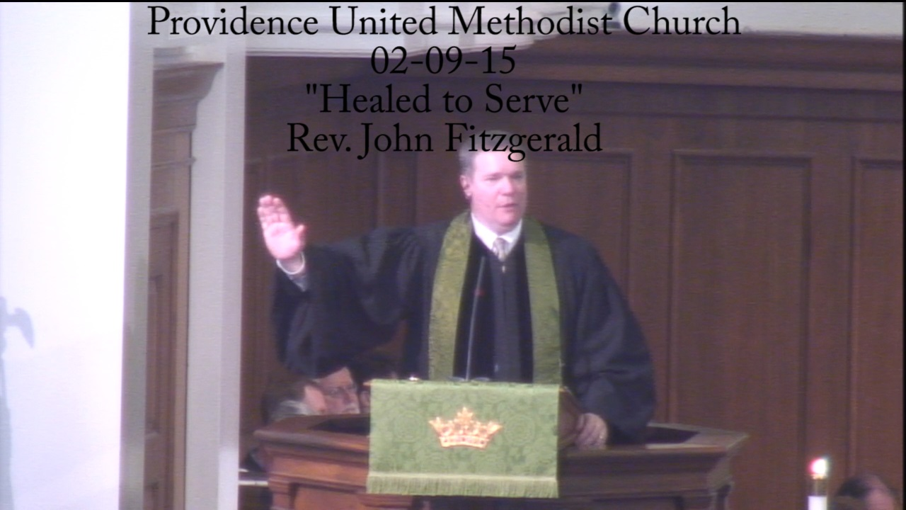 "Traditional Sermon ""Healed to Serve"""