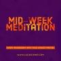 Artwork for Midweek Meditation Vol. 6