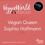 Artwork for 022 Vegan Queen Sophia Hoffmann