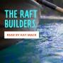 Artwork for The Raft Builders