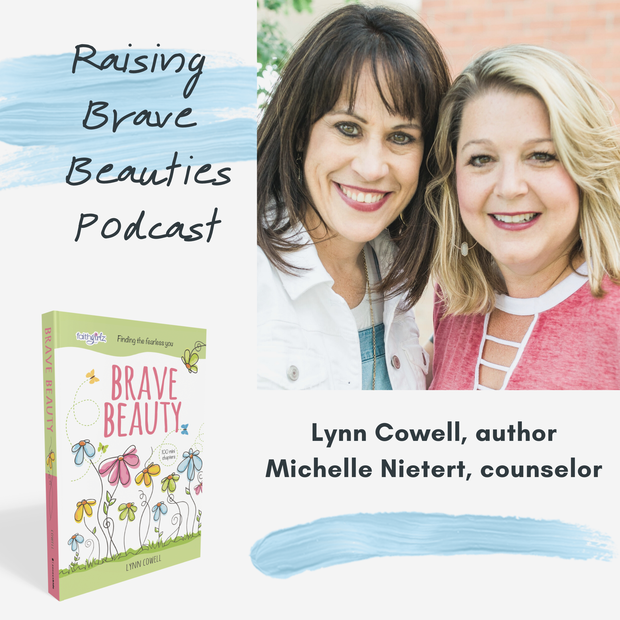 Artwork for Introducing Raising Brave Beauties with Lynn Cowell