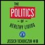 Artwork for 10: The Politics of Healthy Living - Jessica Tichonczuk