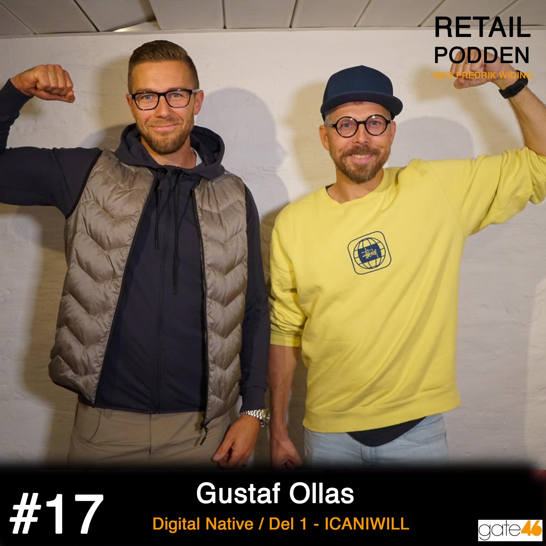 17. Gustav Ollas - Digital Native Del 1 / ICANIWILL