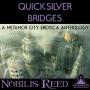 Artwork for Quicksilver Bridges Announcement