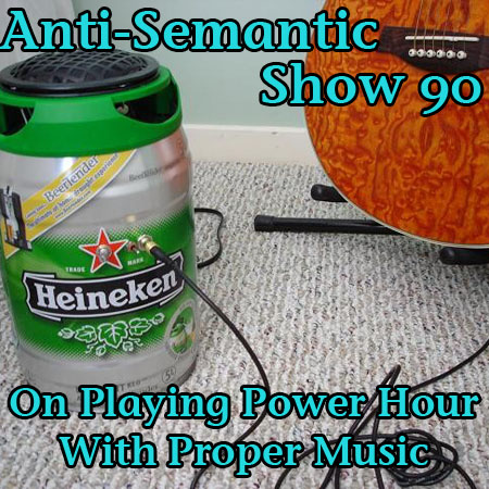 Episode 90 - On Playing Power Hour With Proper Music
