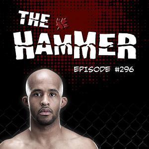 The Hammer MMA Radio - Episode 296