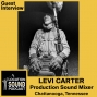 Artwork for 045 Levi Carter - Production Sound Mixer and Boom Op based out of Chattanooga, Tennessee