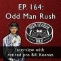 Artwork for Episode 164 - Odd Man Rush
