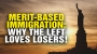 Artwork for Merit-based immigration REFORM and why the Left loves LOSERS