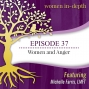Artwork for Episode 37: Women and Anger with Michelle Farris, LMFT