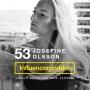 Artwork for 53. Josefine Olsson - Vloggare, bloggare och miljöpartist