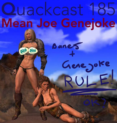 Episode 185 - Mean Joe Genejoke