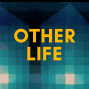Artwork for Other Life #4 - Jonathan Havercroft