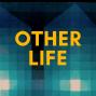 Artwork for Other Life #2 - Jonathan Havercroft