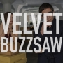 Artwork for 313: Velvet Buzzsaw