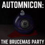 Artwork for Automnicon: The Brucemas Party (Trailer)