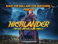 "#118 - ""Highlander"" (1986) w/ Jon van Luling"