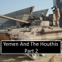 Artwork for 4-2: Yemen And The Houthis Part 2