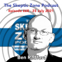 Artwork for The Skeptic Zone #668 - 25.July.2021