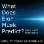 Artwork for What Does Elon Musk Predict?