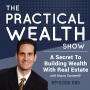 Artwork for A Secret To Building Wealth With Real Estate with Marco Santerelli - Episode 85