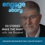 Artwork for EWS029: Do Stories Make the Man?