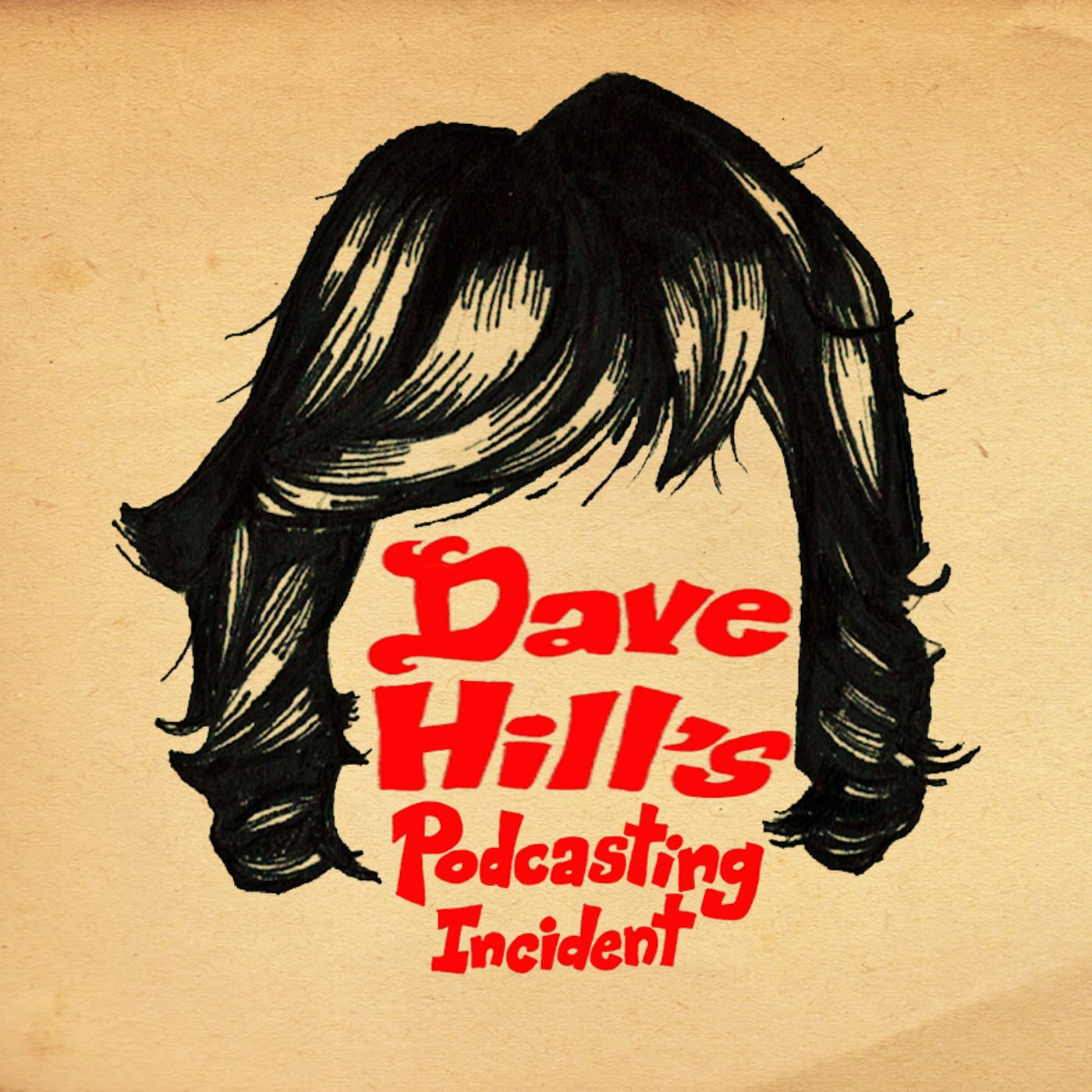 Dave Hill's Podcasting Incident show art