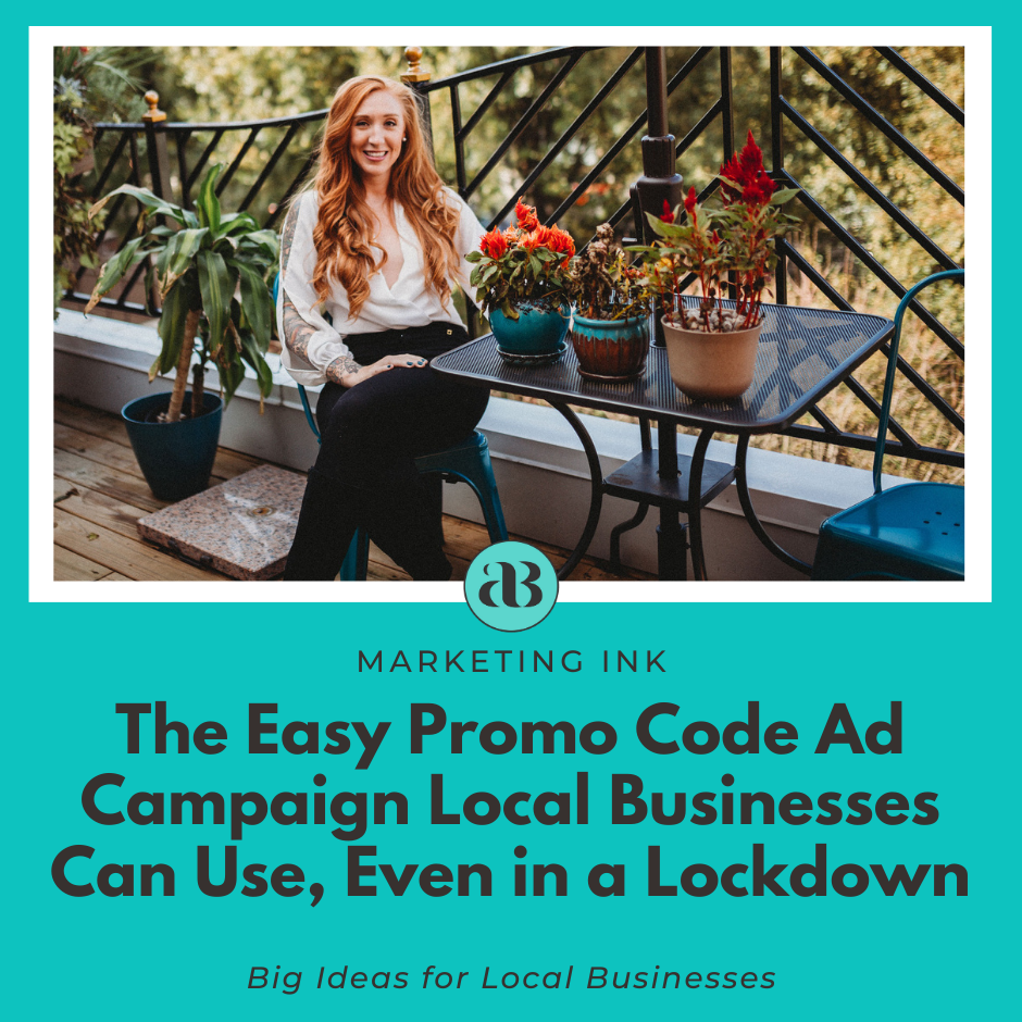 Artwork for The Easy Promo Code Ad Campaign Local Businesses Can Use, Even in a Lockdown