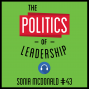 Artwork for 43: The Politics of Leadership - Sonia McDonald
