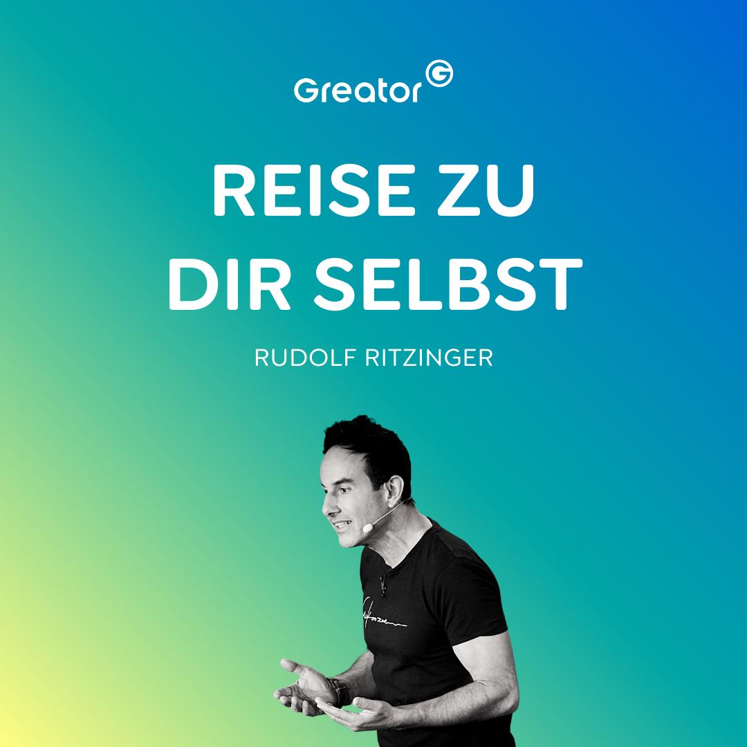 Sich selbst verändern: So veränderst du dein Leben durch ein neues Bewusstsein // Rudolf Ritzinger