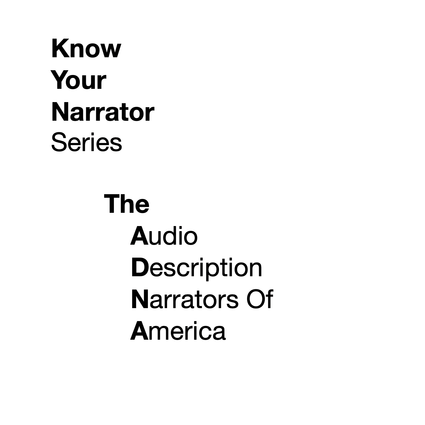 The ADNA presents: Know Your Narrator show art