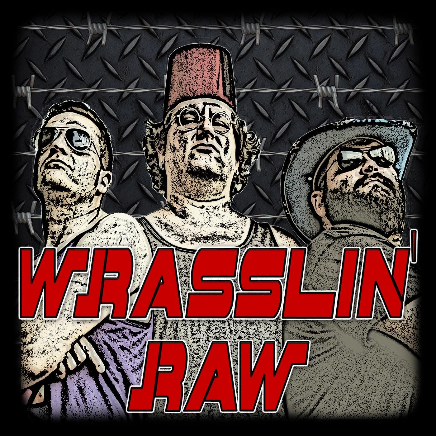 Wrasslin' Raw show art