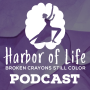 Artwork for #00 - Welcome to The Harbor of Life