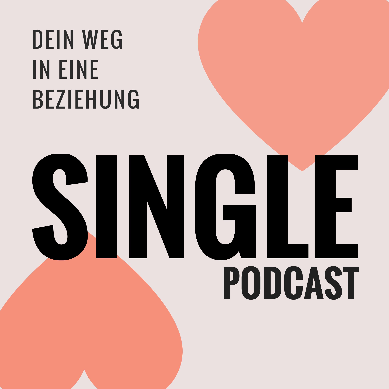 Single Podcast – Dein Weg in eine Beziehung show art