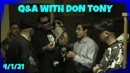 Ask Me Anything Q&A w/ Don Tony (#18) 04/01/2021 show art