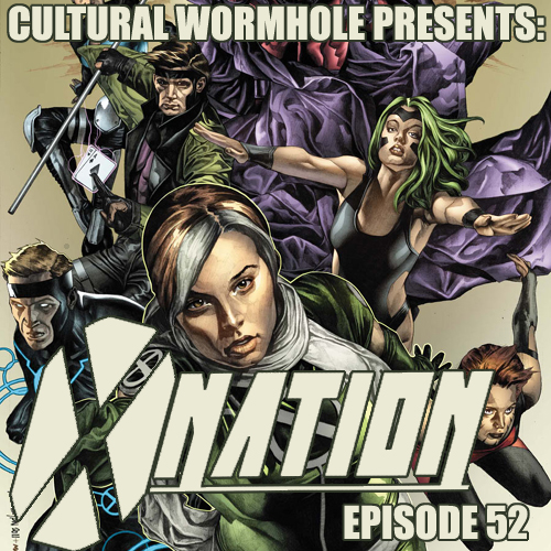 Cultural Wormhole Presents: X-Nation Episode 52