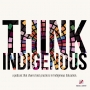 Artwork for Think Indigenous - Maria Linklater