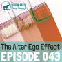 Artwork for 043: The Alter Ego Effect with Peak Performance Coach Todd Herman