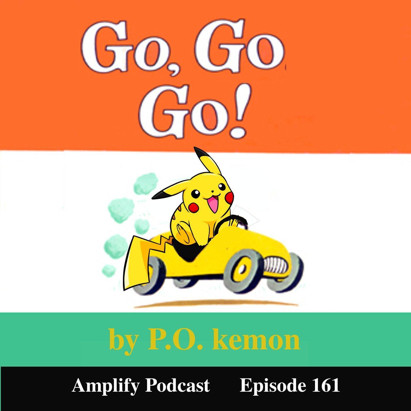 Go Go Go by P.O.kemon