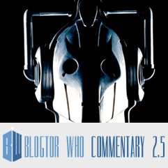 Doctor Who 2.5 - Blogtor Who Commentary