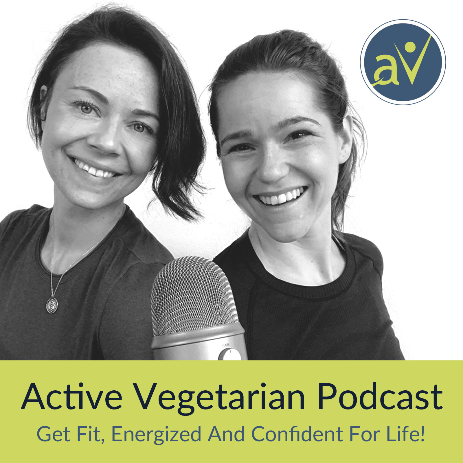 Active Vegetarian, Nutrition, Fitness & Lifestyle Tips To Help Make Plant-Based Living Simple show art