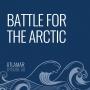 Artwork for Battle for the Arctic [Episode 50]