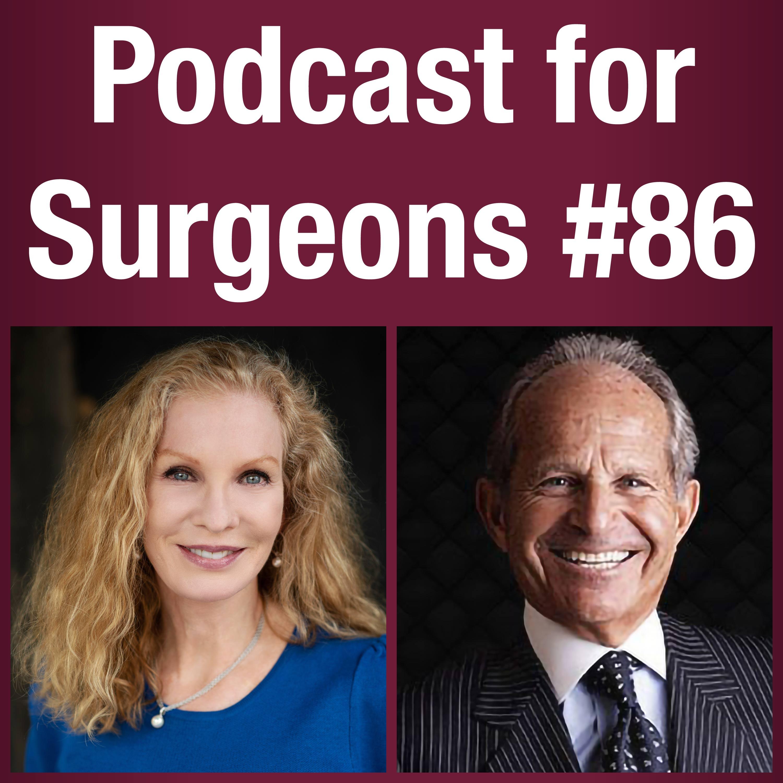 Ep.86: Robert Singer, MD - Former President of The Aesthetic Society