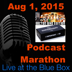 Superfight: Doctor Who Edition 8-1-15 Live at the Blue Box Podcast Marathon