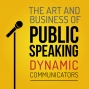 Artwork for 140: How Do You Get Started in the Art and Business of Public Speaking
