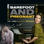 Artwork for E40: BAREFOOT AND PREGNANT