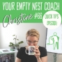 Artwork for 66: Quick Tips, Your Empty Nest Coach College Scholarships and Visit Planning with Discomfort and Some Intimacy featuring Gretchen Hoffmann, Carolyn Caplan, 5 Kilo Traveller, Monica Matthews & Leah Carey